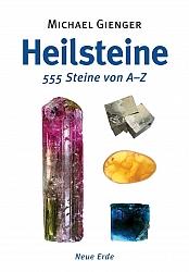 Buch: Heilsteine 555 Steine von A-Z von Michael Gienger