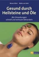 Buch Gesund durch Heilsteine und Öle.