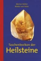 Buch Taschenlexikon der Heilsteine. von Holst Kühni