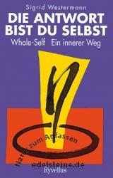 Buch Die Antwort bist Du selbst