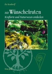 Buch Mit Wünschelruten Kraftorte und Naturwesen entdecken