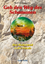 Buch Geh den Weg des Schamanen