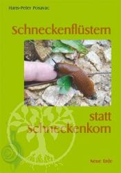 Buch Schneckenflüstern statt Schneckenkorn