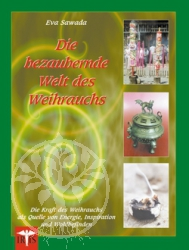 Buch Die bezaubernde Welt des Weihrauchs