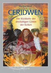 Buch Ceridwen - Die Rückkehr der dreifältigen Göttin der Kelten