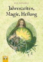 Buch Jahreszeiten, Magie, Heilung