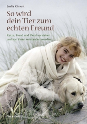Buch So wird dein Tier zum echten Freund