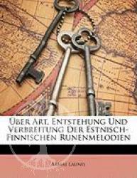 Buch:  Ber Art, Entstehung Und Verbreitung Der Estnisch-Finnisch