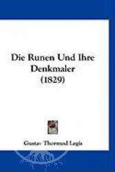 Buch:  Die Runen Und Ihre Denkmaler (1829)