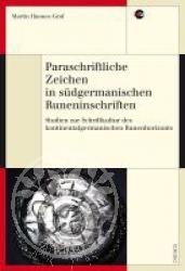 Buch:  Paraschriftliche Zeichen in suedgermanischen Runeninschri
