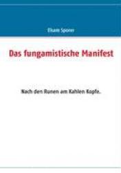 Das fungamistische Manifest