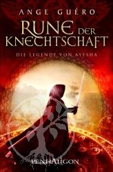 Die Legende von Ayesha 01. Rune der Knechtschaft