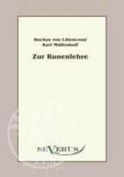 Rochus von Liliencron, Karl Muellenhoff Zur Runenlehre