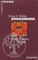 Klaus E. Mueller Schamanismus