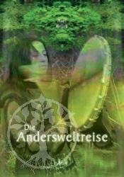 Axel Brueck Die Anderswelt-Reise