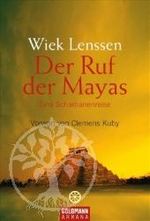 Der Ruf der Mayas