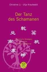 Der Tanz des Schamanen