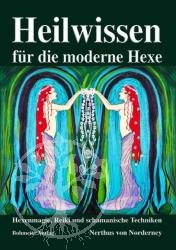 Heilwissen fuer die moderne Hexe
