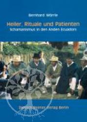 Bernhard Woerrle Heiler, Rituale und Patienten