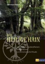 Christian Raetsch Der heilige Hain