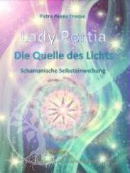 Lady Portia - Quelle des Lichts