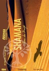 Shamana - Tanz der Kraft
