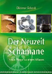 Der Neuzeit-Schamane