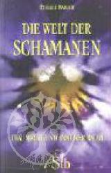 Die Welt der Schamanen