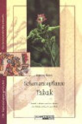 Christian Raetsch Schamanenpflanze Tabak 1