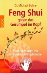 Feng Shui gegen das Geruempel im Kopf