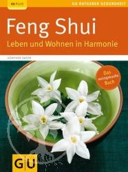 Guenther Sator Feng Shui. Leben und Wohnen in Harmonie