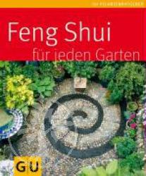 Guenther Sator Feng Shui fuer jeden Garten