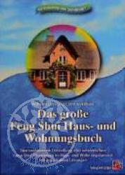 Das grosse Feng Shui Haus- und Wohnungsbuch