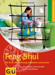 Guenther Sator Feng Shui. Die Kraft der Wohnung entdecken und nu
