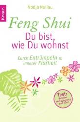 Feng Shui - Du bist, wie Du wohnst