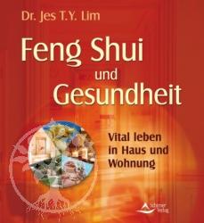Feng Shui und Gesundheit
