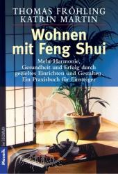 Thomas Froehling, Katrin Martin Wohnen mit Feng Shui