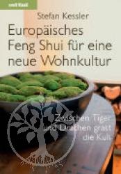 Europaeisches Feng Shui fuer eine neue Wohnkultur