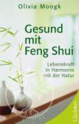 Gesund mit Feng Shui
