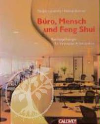 Buero, Mensch und Feng Shui