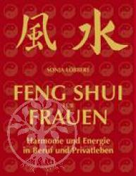 Sonja Loebbert Feng Shui fuer Frauen