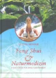 Feng-Shui & Naturmedizin
