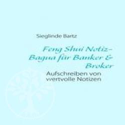 Feng Shui Notiz-Bagua fuer Banker & Broker