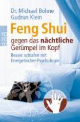 Feng Shui gegen das naechtliche Geruempel im Kopf