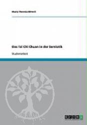 Die Bedeutung des Tai Chi Chuan fuer die Gesundheitspraevention