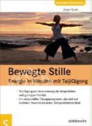 Juergen Ryzek Taiji-Qigong - Bewegte Stille