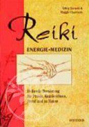 Reiki. Energie-Medizin