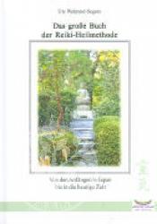 Das grosse Buch der Reiki Heilmethode