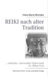 REIKI nach alter Tradition