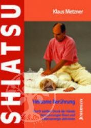 Shiatsu - heilsame Beruehrung